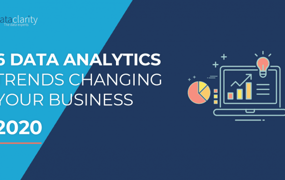 Top 6 Data and Analytics Trends that will change your business