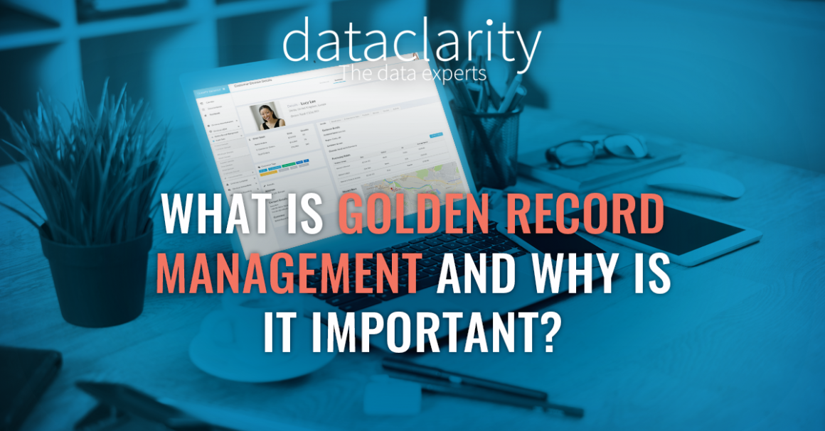 What is Golden Record Management and Why it is Important