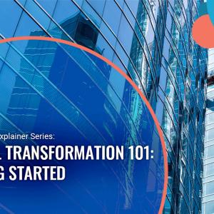 Digital Transformation 101: Starter Guide