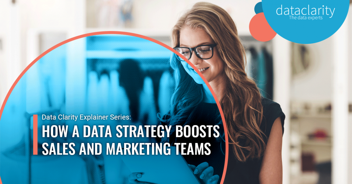 How a data strategy boosts sales and marketing teams