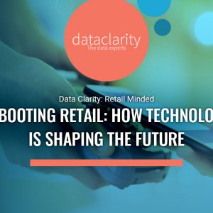 Rebooting Retail: How Technology is Shaping the Future