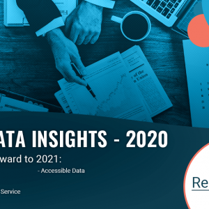 Key Data Insights – 2021 and Beyond