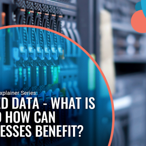 Unified Data Management: What is it and how can businesses benefit?