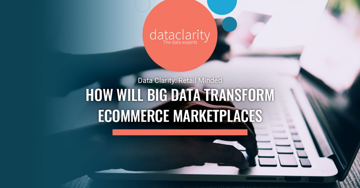 How Will Big Data Transform Ecommerce Marketplaces