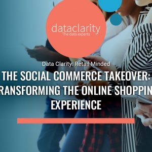The Social Commerce Takeover: Transforming the Online Shopping Experience