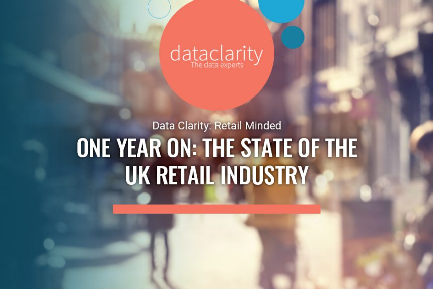 One Year On: The State of the UK Retail Industry